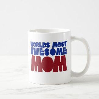 Worlds Most Awesome Mom Coffee Mug