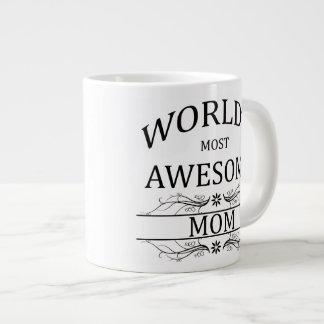World's Most Awesome Mom Giant Coffee Mug