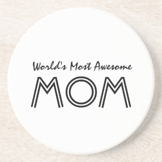 Worlds Most Awesome Mom Gift Item Coaster