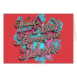 Worlds Most Awesome Mom! Greeting Card