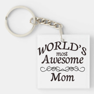 World's Most Awesome Mom Keychain