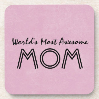 World's Most Awesome Mom PINK Background Gift Item Beverage Coaster