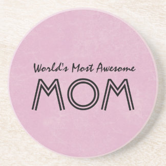 World's Most Awesome Mom PINK Background Gift Item Coaster