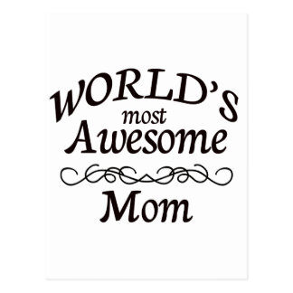 World's Most Awesome Mom Postcard