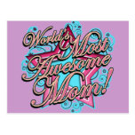 Worlds Most Awesome Mom! Postcards