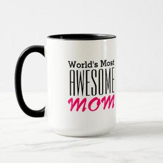 World's Most AWESOME MOM-Text Design Mug