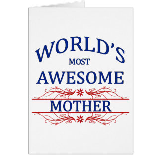 World's Most Awesome Mother Card