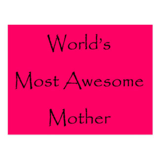 WORLD'S MOST AWESOME MOTHER design gift for mom Postcard