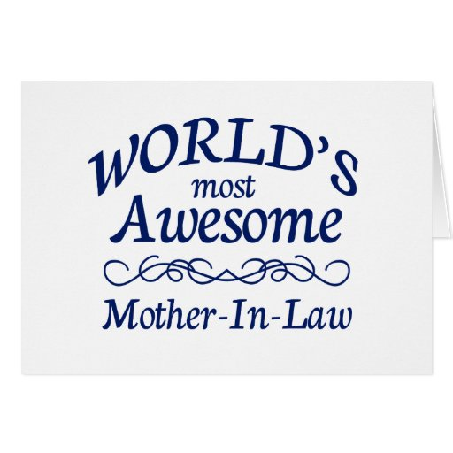World S Most Awesome Mother In Law Card Zazzle