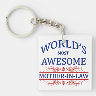 World's Most Awesome Mother-In-Law Single-Sided Square Acrylic Keychain