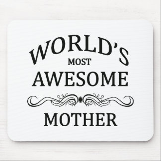 World's Most Awesome Mother Mouse Pad