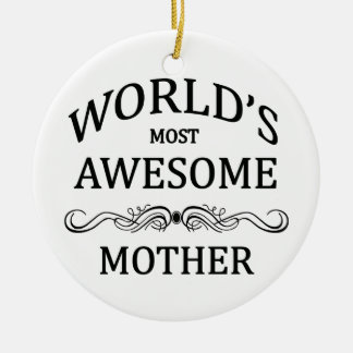 World's Most Awesome Mother Double-Sided Ceramic Round Christmas Ornament