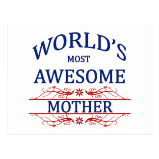 World's Most Awesome Mother Postcard