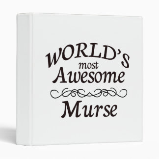 World's Most Awesome Murse 3 Ring Binder
