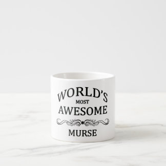 World's Most Awesome Murse Espresso Cup