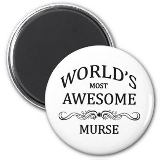 World's Most Awesome Murse Refrigerator Magnet