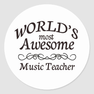 World's Most Awesome Music Teacher Classic Round Sticker