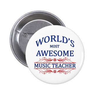 World's Most Awesome Music Teacher Pinback Button