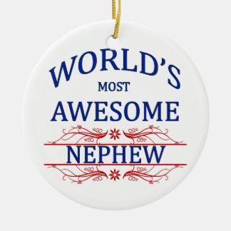 World's Most Awesome Nephew Ceramic Ornament