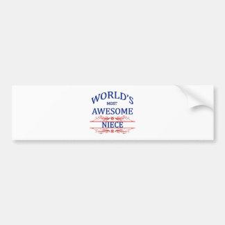 World's Most Awesome Niece Car Bumper Sticker
