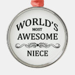 World's Most Awesome Niece Round Metal Christmas Ornament