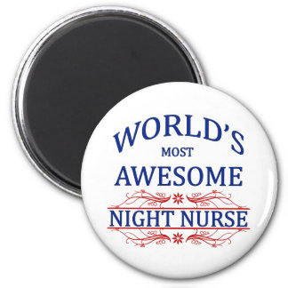 World's Most Awesome Night Nurse Magnet