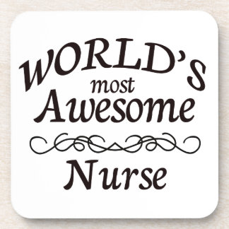 World's Most Awesome Nurse Drink Coasters