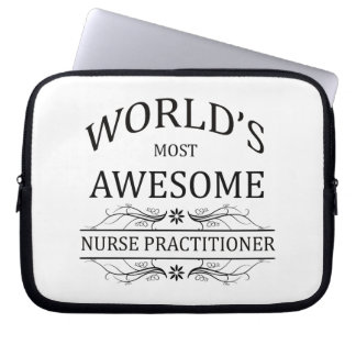 World's Most Awesome Nurse Practitioner Laptop Sleeve