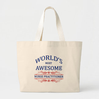 World's Most Awesome Nurse Practitioner Large Tote Bag