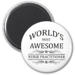 World's Most Awesome Nurse Practitioner 2 Inch Round Magnet