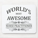 World's Most Awesome Nurse Practitioner Mouse Pad