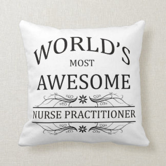 World's Most Awesome Nurse Practitioner Pillows