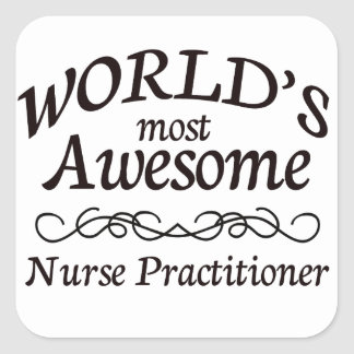 World's Most Awesome Nurse Practitioner Square Sticker