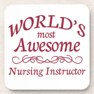 World's Most Awesome Nursing Instructor Drink Coasters