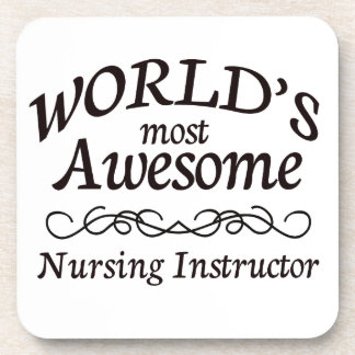 World's Most Awesome Nursing Instructor Coasters