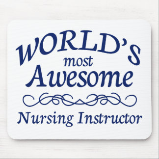 World's Most Awesome Nursing Instructor Mouse Pad