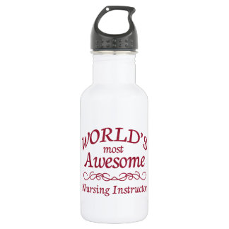 World's Most Awesome Nursing Instructor 18oz Water Bottle