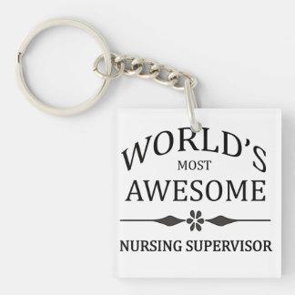 World's Most Awesome Nursing Supervisor Acrylic Key Chain