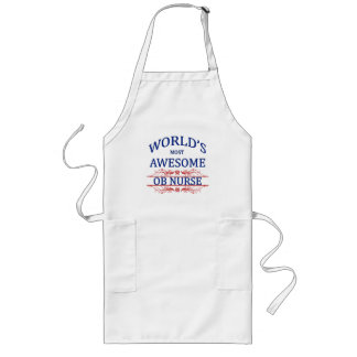 World's Most Awesome OB Nurse Long Apron
