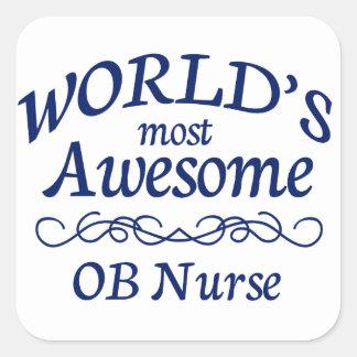 World's Most Awesome OB Nurse Square Sticker