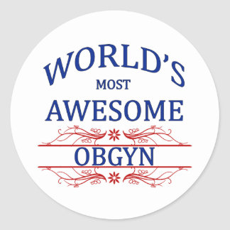 World's Most Awesome OBGYN Round Stickers