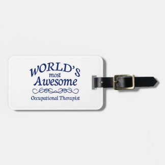 World's Most Awesome Occupational Therapist Bag Tags