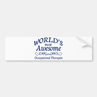 World's Most Awesome Occupational Therapist Bumper Sticker