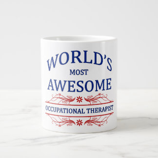 World's Most Awesome Occupational Therapist Giant Coffee Mug