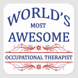 World's Most Awesome Occupational Therapist Square Sticker