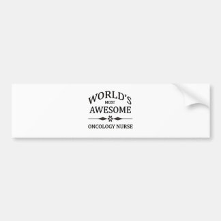 World's Most Awesome Oncology Nurse Bumper Sticker