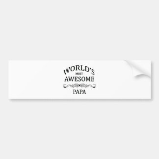 World's Most Awesome Papa Bumper Sticker