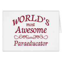 World's Most Awesome Paraeducator Card
