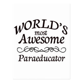 World's Most Awesome Paraeducator Postcard