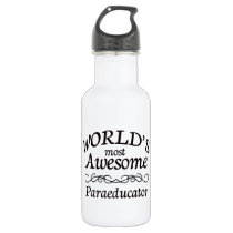 World's Most Awesome Paraeducator Water Bottle